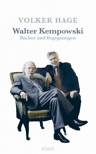 Walter Kempowski - Bücher und Begegnungen