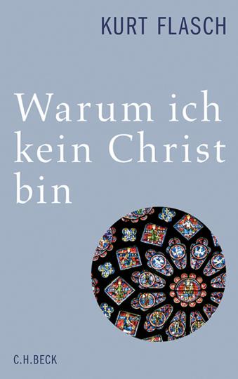 Warum ich kein Christ bin. Bericht und Argumentation.