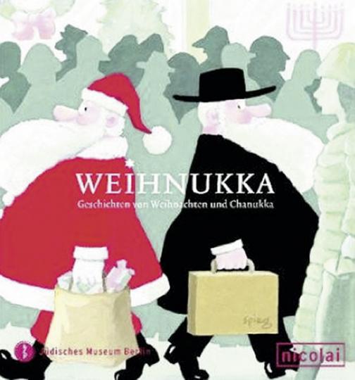 Weihnukka. Geschichten von Weihnachten und Chanukka.