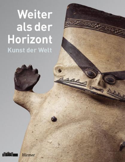 Weiter als der Horizont - Kunst der Welt.