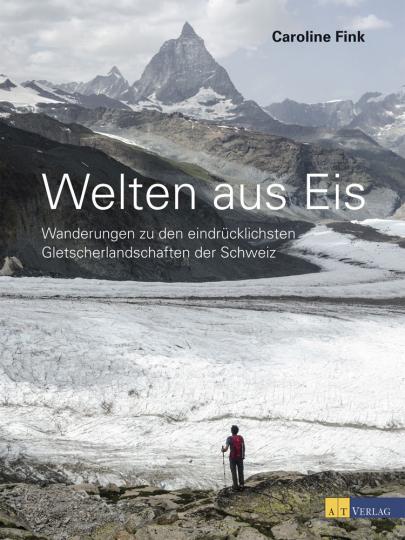 Welten aus Eis: Unterwegs zu den eindrücklichsten Gletscherlandschaften der Schweiz.