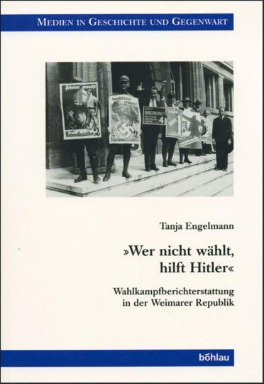Wer nicht wählt, hilft Hitler
