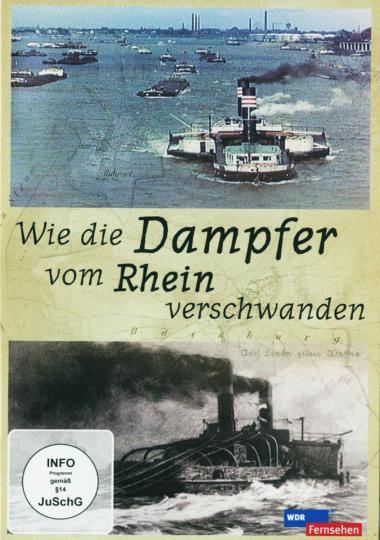 Wie die Dampfer vom Rhein verschwanden DVD