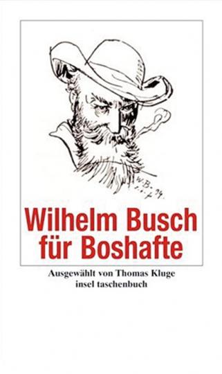 Wilhelm Busch für Boshafte