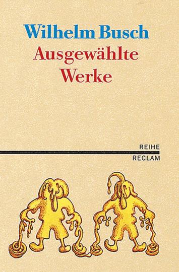 Wilhelm Busch. Ausgewählte Werke.