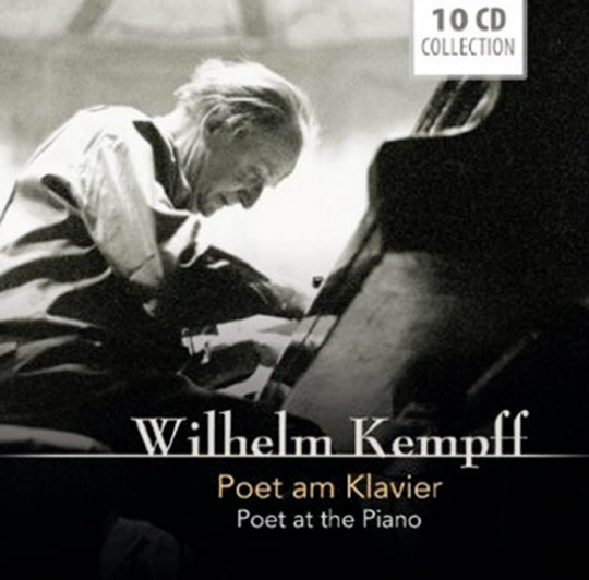 Wilhelm Kempff. Poet am Klavier.