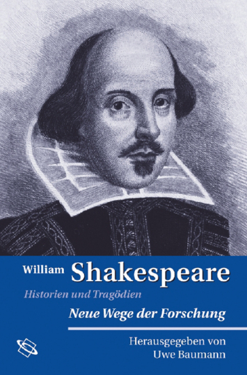 William Shakespeare. Historien und Tragödien.