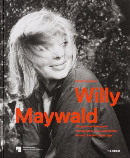 Willy Maywald. Fotograf und Kosmopolit. Porträts. Mode, Reportagen.