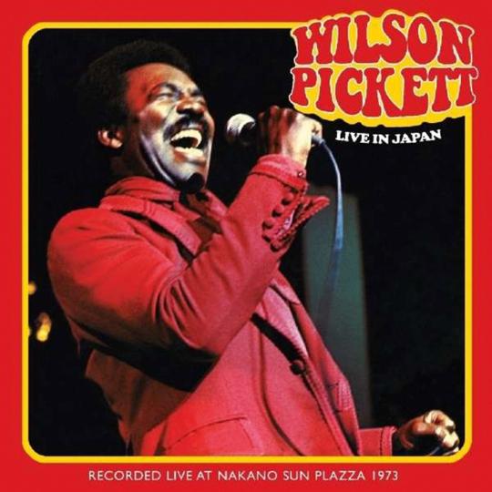 Wilson Pickett. Live In Japan 1973. 2 CDs.