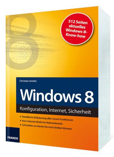 Windows 8 - Konfiguration, Internet, Sicherheit