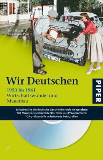 Wir Deutschen Buch & DVD 1953-61 Wirtschaftswunder und Mauerbau