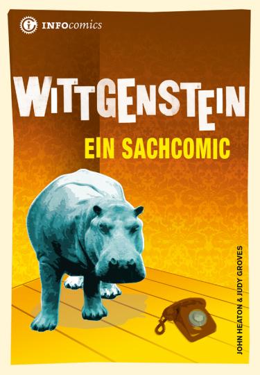 Wittgenstein. Ein Sachcomic.