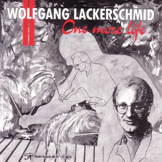 Wolfgang Lackerschmid. One More Life. CD.