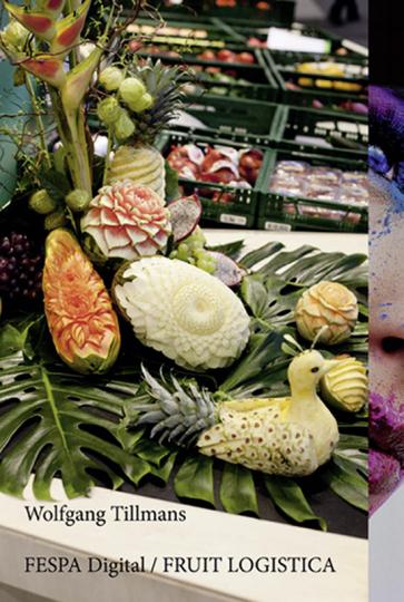 Wolfgang Tillmans. Fruit Logistica.