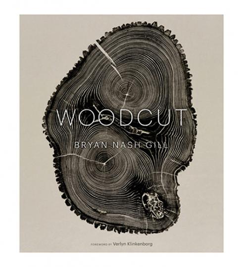 Woodcut. Die Holzdrucke von Bryan Nash Gill.