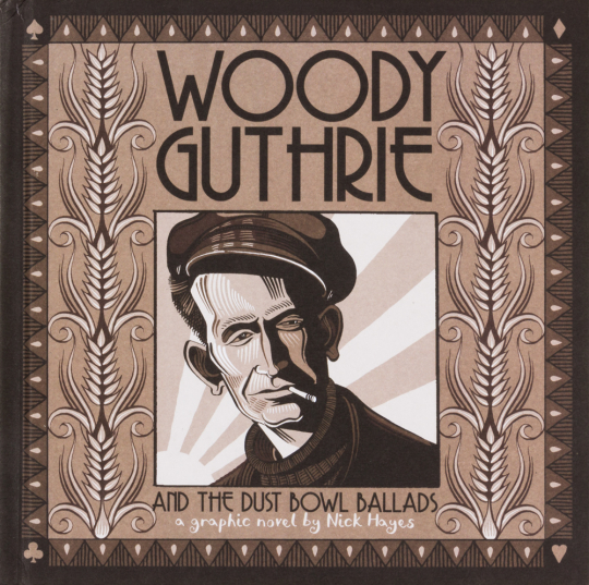 Woody Guthrie and the Dust Bowl Ballads. Woody Guthrie und die Dust Bowl Balladen. Graphic Novel.