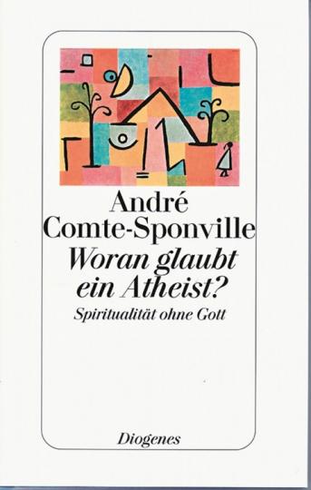 Woran glaubt ein Atheist? - Spiritualität ohne Gott