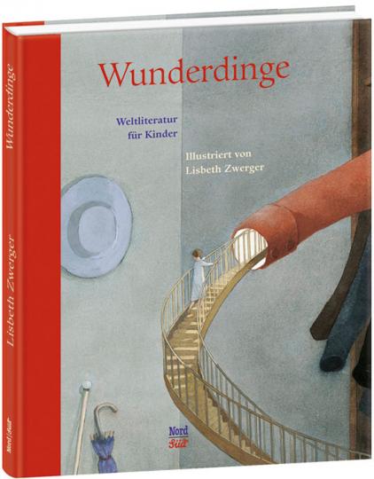 Wunderdinge. Weltliteratur für Kinder.