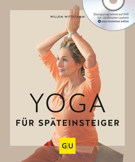 Yoga für Späteinsteiger (mit DVD).