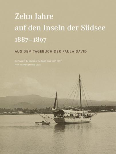 Zehn Jahre auf den Inseln der Südsee (1887-1897)