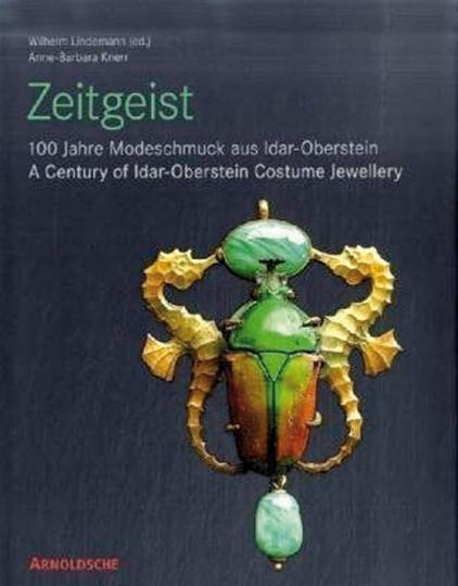 Zeitgeist. 100 Jahre Modeschmuck aus Idar-Oberstein.