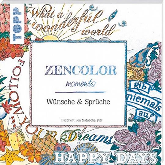 Zencolor moments Wünsche und Sprüche (M)