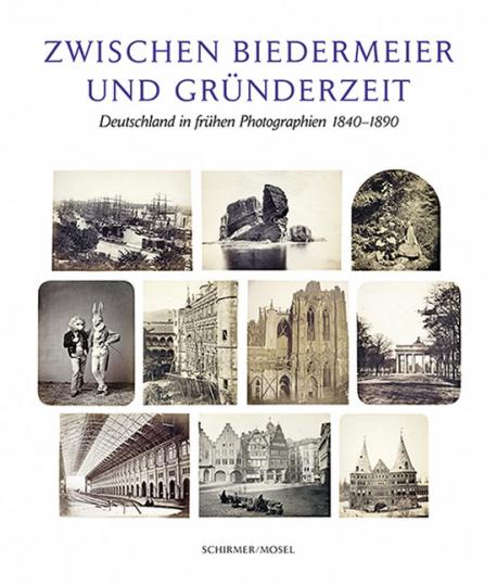 Zwischen Biedermeier und Gründerzeit. Deutschland in frühen Photographien.