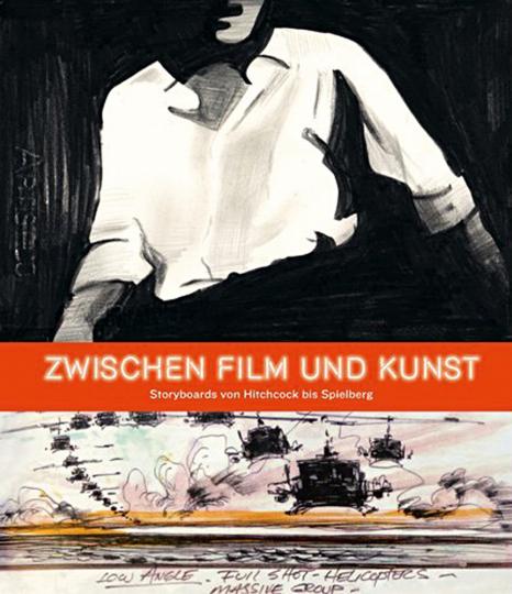 Zwischen Film und Kunst. Storyboards von Hitchcock bis Spielberg.