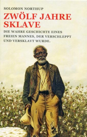 Zwölf Jahre Sklave.