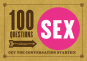 100 Questions about Sex. Get the Conversation Started! Bild 1