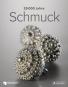 25.000 Jahre Schmuck. Bild 1