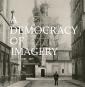A Democracy of Imagery. Bild 1