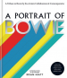 A Portrait of Bowie. A Tribute to Bowie by his artistic collaborators and contemporaries. Eine Hommage an David Bowie. Seine Mitarbeiter und Zeitgenossen. Bild 1