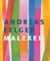 Andreas Felger. Malerei. Bild 1