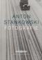 Anton Stankowski. Fotografie. Bild 1