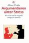 Argumentieren unter Streß Bild 1
