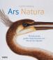 Ars Natura. Meisterwerke großer Naturforscher von Merian bis Haeckel. Bild 1