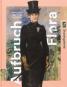 Aufbruch Flora. Meisterwerke aus der Sammlung Arthur und Hedy Hahnloser-Bühler. Bild 1
