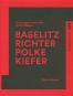 Baselitz, Richter, Polke, Kiefer. Die jungen Jahre der Alten Meister. Bild 1
