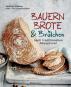 Bauernbrote & Brötchen nach traditionellen Rezepturen. Das große Buch des Brotbackens. Bild 1