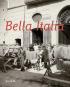Bella Italia. Fotografien, Gemälde 1815 -1900. Bild 1