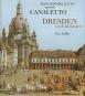Bernardo Bellotto genannt Canaletto. Dresden im 18. Jahrhundert. Bild 1