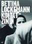 Bettina Lockemann. Kontaktzonen. Bild 1