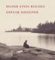 Bilder eines Reiches. Leben im vorrevolutionären Russland. Bild 1