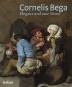 Cornelis Bega. Eleganz und raue Sitten. Bild 1