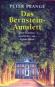 Das Bernstein-Amulett Bild 1