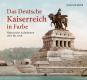 Das deutsche Kaiserreich in Farbe. Historische Aufnahmen 1871 bis 1918. Bild 1