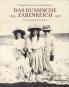 Das russische Zarenreich. Eine photographische Reise 1860-1918. Bild 1