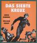 Das siebte Kreuz. Ein Roman aus Hitlerdeutschland. Bild 1