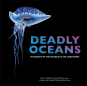 Deadly Oceans. Die tödlichsten Meeresbewohner. Bild 1
